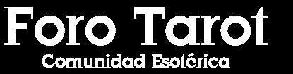 FORO TAROT - Comunidad Esotérica